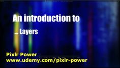 This video introduces the concept of layers in Pixlr. Layers are important when building your images. Layers keep all the elements of your image separate and allow you to move and edit objects independently. Pixlr Power: www.udemy.com/pixlr-power #pixlr #tutorials  #photoediting