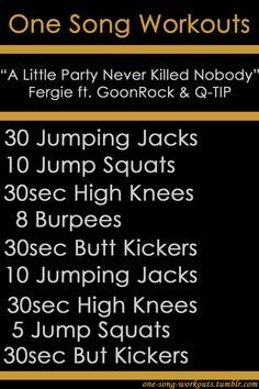 One-Song Workouts - A Little Party Never Killed Nobody Fitness Workouts, One Song Workouts, Workout Songs, Sport Fitness, At Home Workouts, Fitness Tips, Fitness Motivation, Health Fitness, Workout Ideas