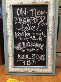 wedding bridal shower chalkboard hand-lettered sign, something borrowed, by Breigh Rhodes Bridal shower decoration DIY Choosing a theme and colors for a bridal shower set the stage for plenty of fun and creative projects. Bridal Shower Party, Bridal Shower Rustic, Bridal Shower Decorations, Wedding Decorations, Bridal Parties, Bridal Shower Foods, Bridal Shower Activities, Shower Centerpieces, Bridal Shower Chalkboard