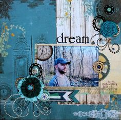 Dream by Ilene Tell using BoBunny's Somewhere in Time collection