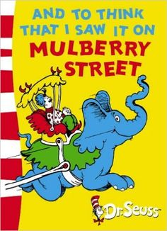 And To Think That I Saw It On Mulberry Street: Green Back Book (Dr. Seuss - Green Back Book): Amazon.co.uk: Dr. Seuss: 9780007169924: Books