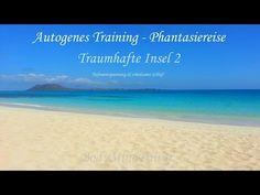 Fantasiereisen â–º Autogenes Training â–º Phantasiereise - Traumhafte In. Yoga Nidra, Alternative Health, Alternative Energy, Stress Management, Autogenic Training, Yoga Youtube, Qigong, Tai Chi, Yoga Meditation