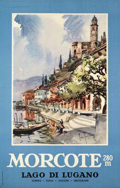 1952 Morcote, Lugano Lake, Switzerland vintage travel p[poster Travel And Tourism, Travel And Leisure, Travel Ads, Vintage Travel Posters, Vintage Ads, Fürstentum Liechtenstein, Swiss Travel, Tourism Poster, Ski Posters