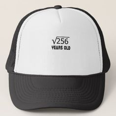 #Square Root of 256 16 yrs years old 16th birthday Trucker Hat - #birthday #gifts #giftideas #present #party