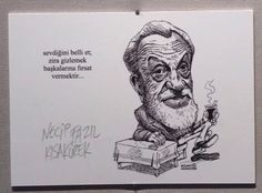 KÜLTÜR-SANAT İNSANLARI PORTRE SERGİSİ - Necip Fazıl Kısakürek sözleri - Bülent Karaköse - karikatür portre