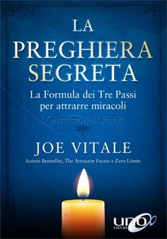 The Secret Prayer by Dr. Joe Vitale, Spiritual Teachers, Formulas, Life Goes On, Books To Buy, Life Inspiration, So Little Time, Law Of Attraction, Helping People