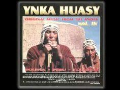 """Ynka Huasy """"Original Music From The Andes Vol 4"""" 01 Condor Pasa 02 Te Marchaste 03 Otavaleno 04 Soy Rebelde 05 De Nuestra Amor 06 Surazo 07 Todos Juntos 08 A..."""