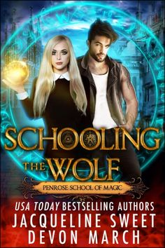 Claim a free copy of Schooling the Wolf: a Penrose School of Magic story