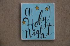 Oh Holy Night// Hand Painted Christmas Sign// by LilRedBrickHouse Holy Night, Red Bricks, Hand Painted Signs, Christmas Signs, Holi, Original Art, Etsy Shop, Group, Unique Jewelry