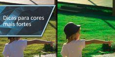 Dicas para cores mais fortes - Lightroom Brasil