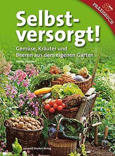 Gemüse, Kräuter Und Beeren Aus Dem Eigenen Garten