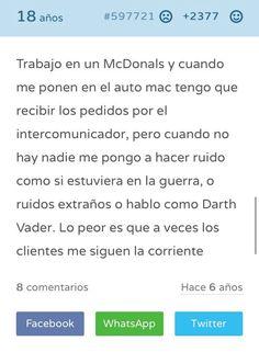 Ya saben que si tienen un trabajo en McDonalds pueden tener esa fabulosa oportunidad de creerte que estás en el arma o en la guerra de las galaxias XD
