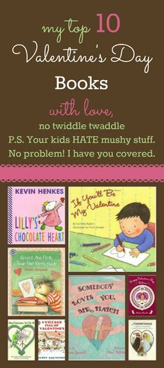 Top 10 Valentine's Day Books for Little Ones via mylittlebookcase.com