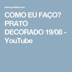 COMO EU FAÇO? PRATO DECORADO 19/08 - YouTube