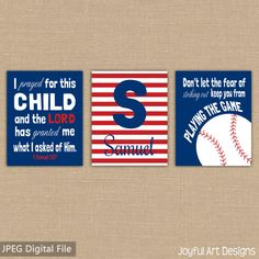 Boy Bedroom signs. Boy Nursery Decor Set of 3 Navy and Red Boy room signs: Samuel 1:27 I prayed for this child and the Lord has granted me what I asked of him. 2. Motivating Baseball Quote - Don't let the fear of striking out keep you from playing the game. Monogram initial.
