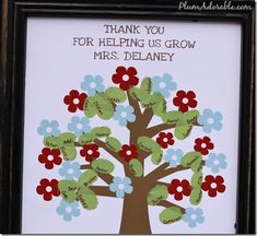 Going to do this with my very first class i teach. instead it will say thank you for helping me grow class of 2012-2013. Since I will be a new  teacher this year, my students will teach me a lot .& i will always remember my first class.