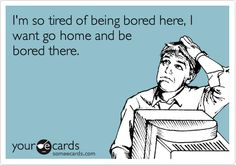 Search results for 'friday' Ecards from Free and Funny cards and hilarious Posts Bored At Work, Funny Cute, That's Hilarious, Work Humor, E Cards, Story Of My Life, Someecards, Just For Laughs, Laugh Out Loud