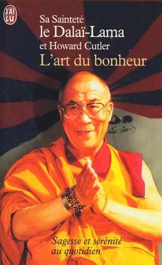 DALAI-LAMA - L'Art du bonheur - Spiritualité & Religion - LIVRES - Renaud-Bray.com - Ma librairie coup de coeur