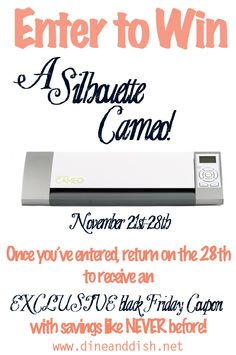 Enter to win a Silhouette Cameo from www.dineanddish.net!