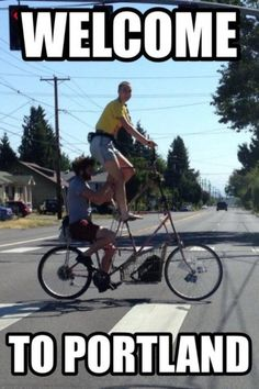 Portland is where all the wacky people in Oregon live, lol.