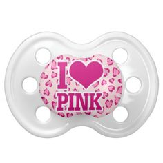 i love pink baby pacifiers $9.47