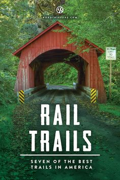 "Take a hike on one of these totally cool rail trails (And when you explore them, we give you permission to sing ""I've Been Working on the Railroad"")."