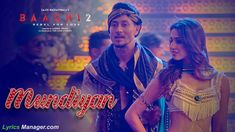 Mundiyan Full Song Lyrics with HD Video Song.  #mundiyan #songlyrics #mundiyanlyrics #baaghi2 #sishapatani, #tigershroff