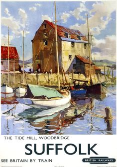 The Tide Mill, Woodbridge - Suffolk See Britain By Train Art Print 1950s Posters, Retro Poster, Posters Uk, Space Posters, Train Posters, Fine Art Prints, Framed Prints, Canvas Prints, Woodbridge Suffolk