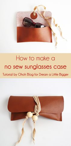 Ohoh Blog - diy and crafts: How to make a no sew sunglasses case