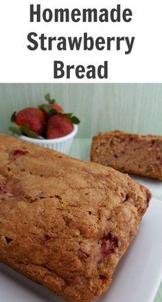 Homemade Strawberry Bread: