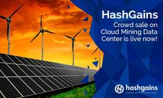 HashGains Crowd sale on Cloud Mining Data Center is live now!