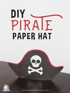 Printable Pirate Hat Template For Kids Pirate Hat Crafts, Pirate Hats For Kids, Kids Hats, Pirates For Kids, Pirate Birthday, Pirate Theme, Pirate Party, Boy Birthday Parties, 5th Birthday