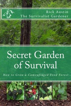 Book Review of 'Secret Garden of Survival - How to Grow a Camouflage Food Forest'