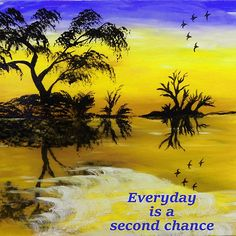 yellow Bright day / Everyday is a second chance. Like/ comment