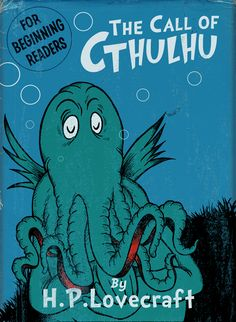 Dr. Seuss/H.P. Lovecraft mashup