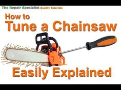 How To Tune or Adjust A Chainsaw Carburetor 'Easily Explained' Chainsaw Sharpening Tools, Chainsaw Sharpener, Chainsaw Repair, Chainsaw Mill, Yard Tools, Garage Tools, Lawn Mower Repair, Lawn Equipment, Outdoor Power Equipment