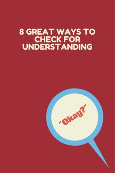 8 Ways to Check for Understanding