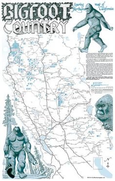 """Bigfoot Country Touring Poster of Northern California: New and improved from the classic 1987 poster, this 12""""x19"""" poster on stiff cardboard is printed on both sides and gives the locations and descriptions of over 200 BIGFOOT encounters, sightings, and track discoveries."""