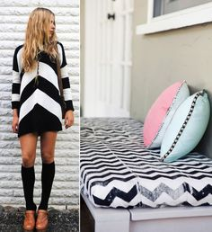She loves chevron fashion, and looks for matching decor.