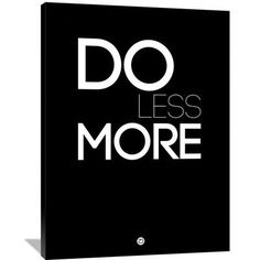 Naxart 'Do Less More' Textual Art on Wrapped Canvas Size: