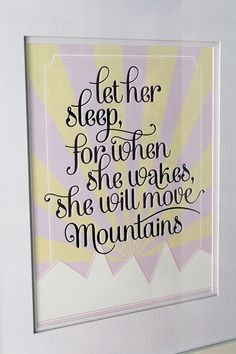 Let Her Sleep 12x16 Poster by WeswenDesign on Etsy, $25.00  For the nursery??