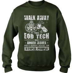 Walk Away EOD Tech T Shirt #gift #ideas #Popular #Everything #Videos #Shop #Animals #pets #Architecture #Art #Cars #motorcycles #Celebrities #DIY #crafts #Design #Education #Entertainment #Food #drink #Gardening #Geek #Hair #beauty #Health #fitness #History #Holidays #events #Home decor #Humor #Illustrations #posters #Kids #parenting #Men #Outdoors #Photography #Products #Quotes #Science #nature #Sports #Tattoos #Technology #Travel #Weddings #Women