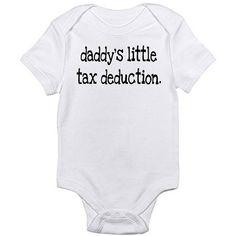 Cafepress Tax Deduction Newborn Baby Bodysuit