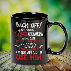 I Have A Crazy Grandpa Cat Lover Anger Issues Serious Dislike Great t-shirts, mugs, bags, hoodie, sweatshirt, sleeve tee gift for grandpa, granddad, grandfather from grandson, granddaughter, or any girls, boys, grandchildren, grandkids, friends, men, women on birthday, mother's day, father's day, grandparents day, Christmas or any anniversaries, holidays, occasions. Crazy Wife, Crazy Aunt, Crazy Sister, Dad To Be Shirts, Shirts For Girls, Tee Shirts, Funny Shirts, Cycling T Shirts, Hiking Shirts