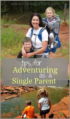 Quick Tips for Adventuring as a Single Parent