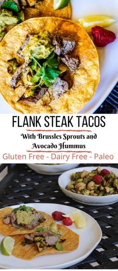 These Flank Steak Tacos with Roasted Brussels sprouts and Avocado Jalapeño Hummus are so good everyone in your family will love them. From carnivores to vegans these tacos are adjustable and tasty for everyone. These flank steak tacos are gluten free and paleo friendly #flanksteaktacos #steaktacos #steaktacos #tacorecipe #tacos #steaktacorecipe #flanksteaktacorecipe #paleo #paleorecipes #glutenfree #glutenfreetacos Vegan Dinner Recipes, Vegan Dinners, Paleo Recipes, Mexican Food Recipes, Ethnic Recipes, Yummy Recipes, Free Recipes, Avocado Hummus, Cinco De Mayo