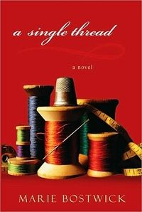 Fresh Fiction: Contest Explore Cobbled Court Quilt Circle with Marie Bostwick. Enter to WIN a copy of A SINGLE THREAD.