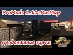 ETS 2 ● ProMods 2.11+RusMap.Продолжение пути #3