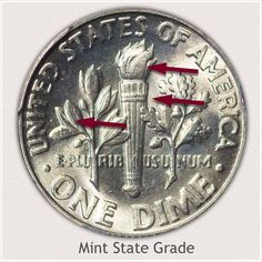 Areas to Judge on the Reverse to Identify a Mint State Grade Roosevelt Dime Old Coins Worth Money, Old Money, Rare Coin Values, Silver Value, Penny Values, Old Coins Value, Rare Pennies, Valuable Coins, Silver Dimes