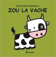 Zou la vache: Amazon.ca: Édouard Manceau: Books